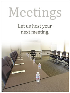 Meetings - Let us host your next meeting